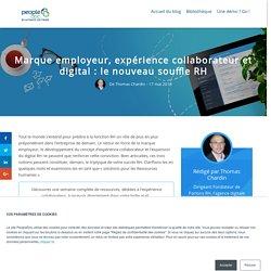 Marque employeur, expérience collaborateur et digital : le nouveau souffle RH