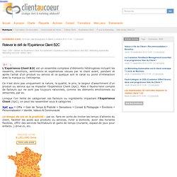 Relever le défi de l'Expérience Client B2C