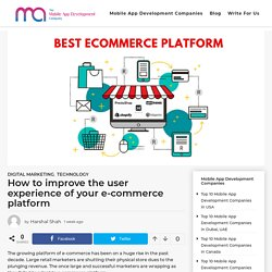 How to improve the user experience of your e-commerce platform