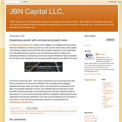 JBN Capital LLC,: Experience growth with commercial property loans