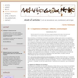 II — L'expérience artistique : réfléchir, communiquer - Textes théoriques - Récits d'artistes - Site de recherche sur l'expérience artistique