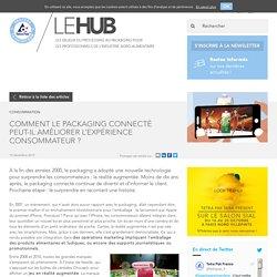 Comment le packaging connecté peut-il améliorer l'expérience consommateur (...) - LE HUB - Tetra Pak
