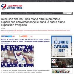 Avec son chatbot, Ask Mona offre la première expérience conversationnelle dans le cadre d'une exposition française