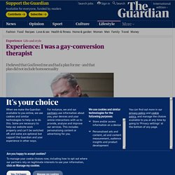 Experience: I was a gay-conversion therapist