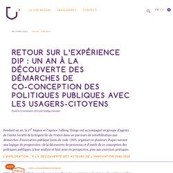 Retour sur l'expérience DIP : un an à la découverte des démarches de co-conception des politiques publiques avec les usagers-citoyens