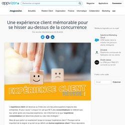 Expérience client : conseils et outils pour l'améliorer