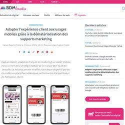 Adapter l'expérience client aux usages mobiles grâce à la dématérialisation des supports marketing