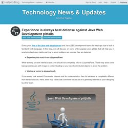 Experience is always best defense against Java Web Development pitfalls - Technology News & Updates