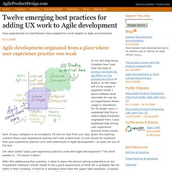 Twelve (12) emerging best practice for adding user experience work to agile software development