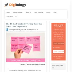The 10 Best Usability Testing Tools for Great User Experience – Digitalogy