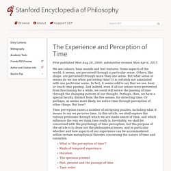 The Experience and Perception of Time (Stanford Encyclopedia of Philosophy)