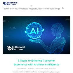 5 Steps to Enhance Customer Experience with Enterprise AI solutions