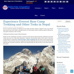 Experience Everest Base Camp Trekking and Other Treks in Nepal