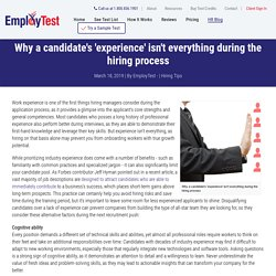 Why a candidate's 'experience' isn't everything during the hiring process