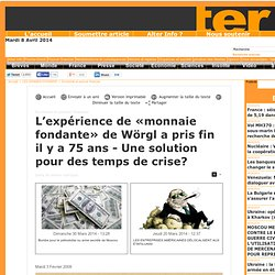 L'expérience de «monnaie fondante» de Wörgl a pris fin il y a 75 ans - Une solution pour des temps de crise?