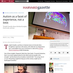 Autism as a facet of experience, not a limit