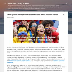 Learn Spanish and experience the new horizons of the Colombian culture