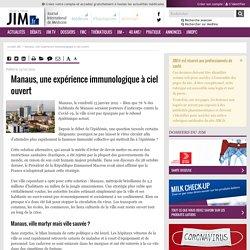 Manaus, une expérience immunologique à ciel ouvert