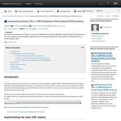 IBM Digital Experience wiki : WebSphere Portal : Implementing friendly URLs in IBM WebSphere Portal 8-based WCM rendering