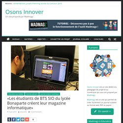 Retour d'expérience : Les étudiants de BTS SIO du lycée Bonaparte créent leur magazine informatique
