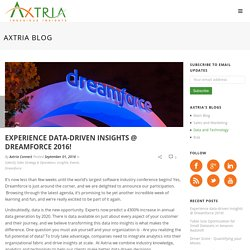 Experience data-driven insights @ Dreamforce 2016!
