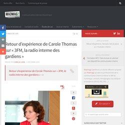 """Retour d'expérience de Carole Thomas sur """"3FM, la radio interne des gardiens"""""""
