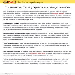 Tips to Make Your Traveling Experience with Invisalign Hassle-Free