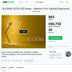 BULBING 2D/3D LED lamps - Optimize Your Lighting Experience! by Studio Cheha