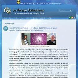 L'expérience cosmique et mystique du concepteur de Linux