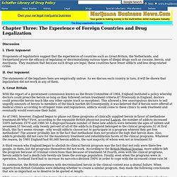 The Experience of Foreign Countries and Drug Legalization