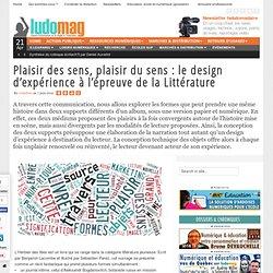 Plaisir des sens, plaisir du sens : le design d'expérience à l'épreuve de la Littérature