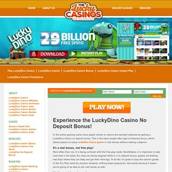 Experience the LuckyDino Casino No Deposit Bonus!