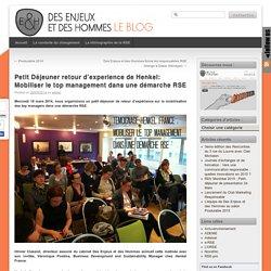 Petit Déjeuner retour d'experience de Henkel: Mobiliser le top management dans une démarche RSE