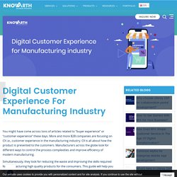 Digital Customer Experience for Manufacturing industry