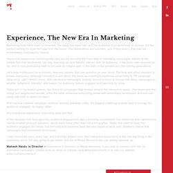Experience, the new era in marketing