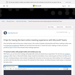 9 tips for having the best online meeting experience with Microsoft Teams - Microsoft Tech Community - 1218884