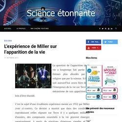 L'expérience de Miller sur l'apparition de la vie