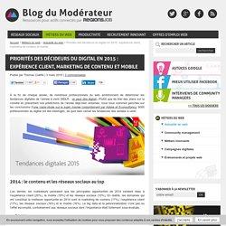 Priorités des décideurs du digital en 2015 : expérience client, marketing de contenu et mobile