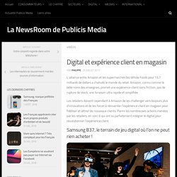 EXEMPLES : Digital et expérience client en magasin -