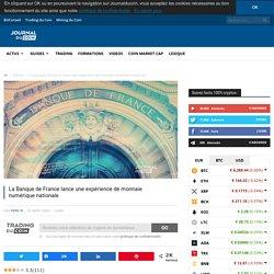 La Banque de France lance une expérience de monnaie numérique nationale