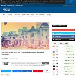 La Corée du Sud lance son expérience de monnaie numérique nationale - Journal du Coin
