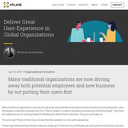 Deliver Great User-Experience in Global Organizations