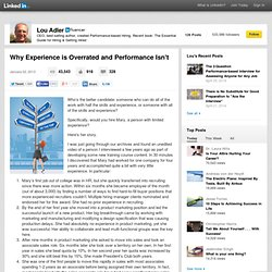 Why Experience is Overrated and Performance Isn't
