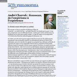 André Charrak : Rousseau, de l'empirisme à l'expérience