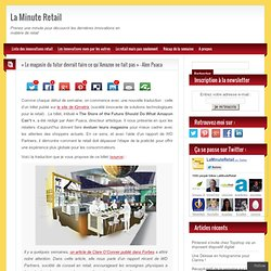 L'expérience de retail physique doit être globale et complète pour répondre aux nouvelles attentes des shoppers.