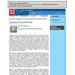 ATTAC 05/02/03 L'expérience pilote OGM-Vigne - Un programme de manipulation de l'opinion