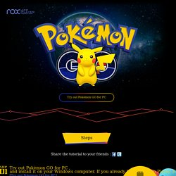 Experience Pokémon GO on PC for players with no access to the game yet