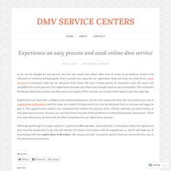 Experience an easy process and avail online dmv service