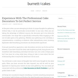 Experience With The Professional Cake Decorators in North Yorkshire