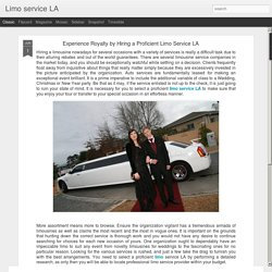 Limo service LA: Experience Royalty by Hiring a Proficient Limo Service LA